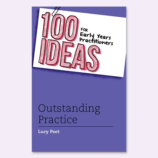 100 Ideas - Outstanding Practice