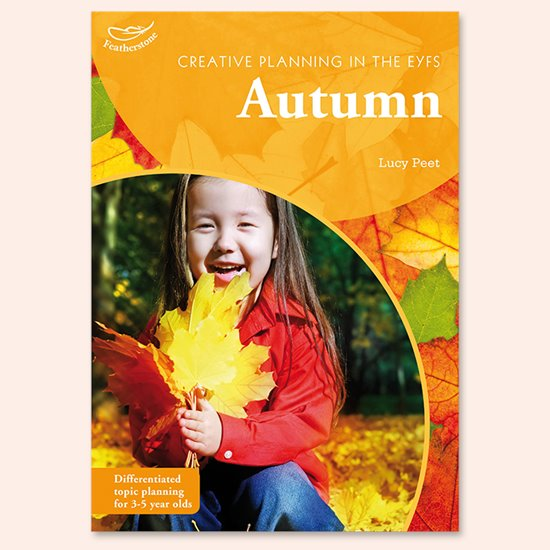 Creative Planning in the EYFS - Autumn