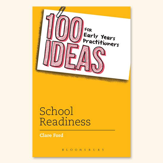 100 Ideas - School Readiness