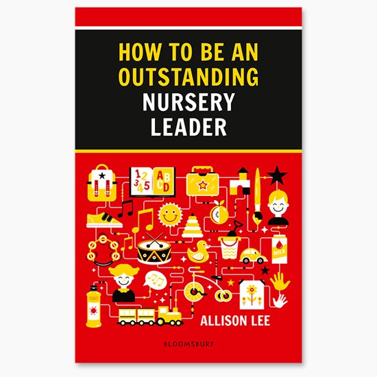 How to be and Outstanding Nursery Leader
