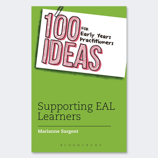 100 Ideas - Supporting EAL Learners